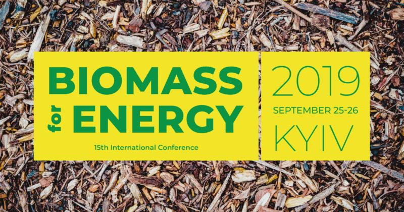 """15-та міжнародна конференція """"Енергія з Біомаси"""", 24-25 вересня, 2019"""
